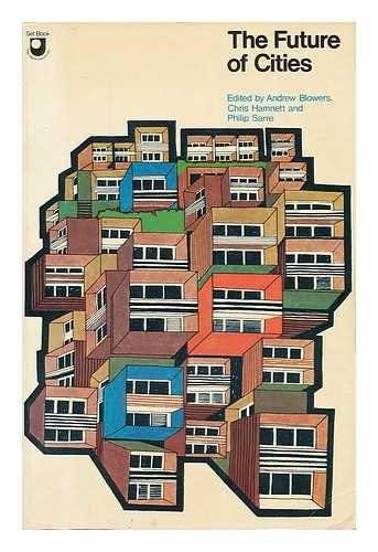 9780091194819: The Future of Cities (Set books / Open University)