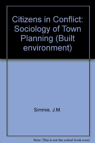 9780091196509: Citizens in Conflict: Sociology of Town Planning (Built environment)