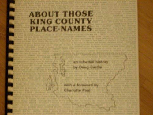 9780091199029: About those King County place-names: An informal history