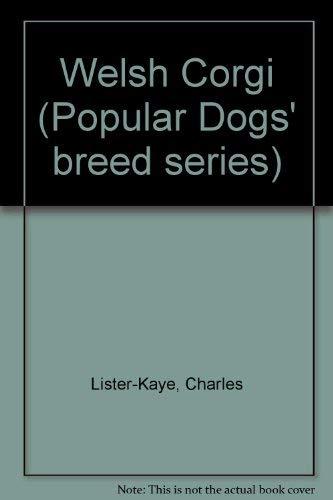 9780091199302: The Welsh corgi (Popular dogs breed series)