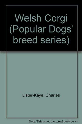 9780091199302: The Welsh corgi (Popular dogs breed series)