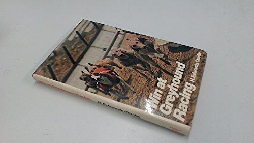 9780091202507: Win at Greyhound Racing