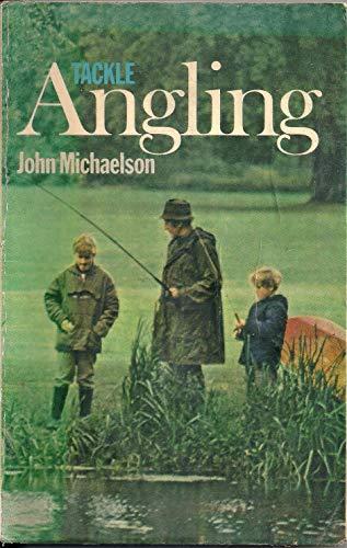 9780091204518: Tackle Angling This Way