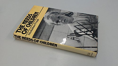 9780091205508: The Needs of Children