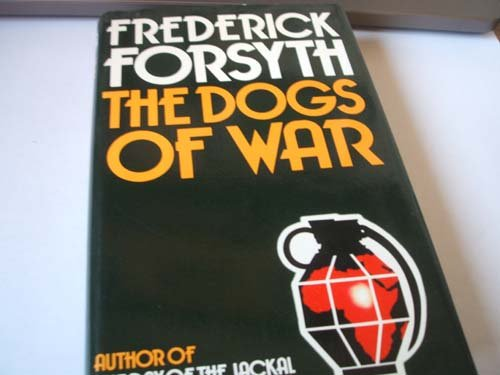 9780091205607: The dogs of war