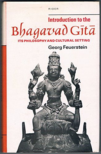 9780091207908: Introduction to the Bhagavad-gita: Its philosophy and cultural setting