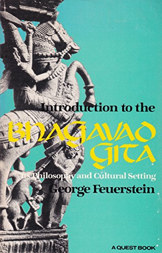 9780091207915: Introduction to the Bhagavad-Gita: Its Philosophy and Cultural Setting