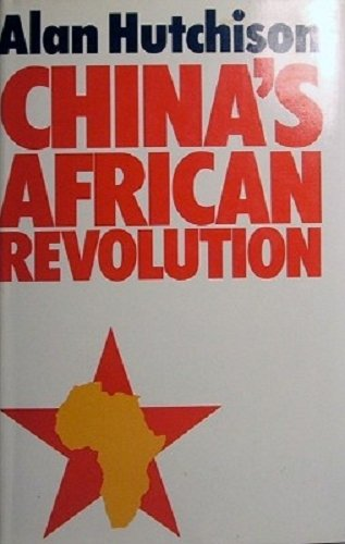 9780091208707: China's African revolution
