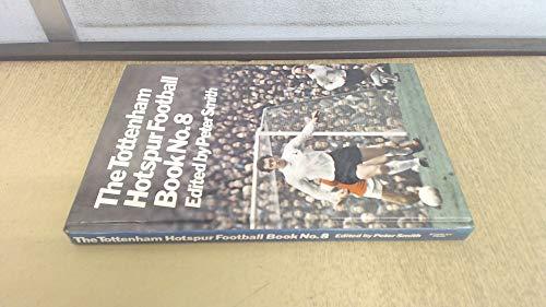 9780091209902: Tottenham Hotspur Football Book