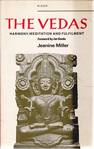 9780091210601: The Vedas: Harmony, meditation and fulfilment