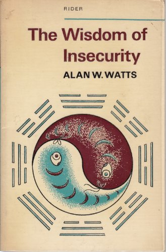 9780091210717: The Wisdom of Insecurity