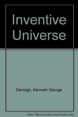 Inventive Universe: Denbigh, Kenneth