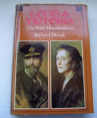 9780091211608: Louis & Victoria: The first Mountbattens