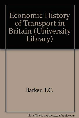9780091214708: An economic history of transport in Britain