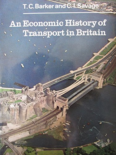 9780091214715: Economic History of Transport in Britain (University Library)
