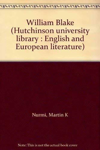 9780091214814: William Blake (Hutchinson university library : English and European literature)