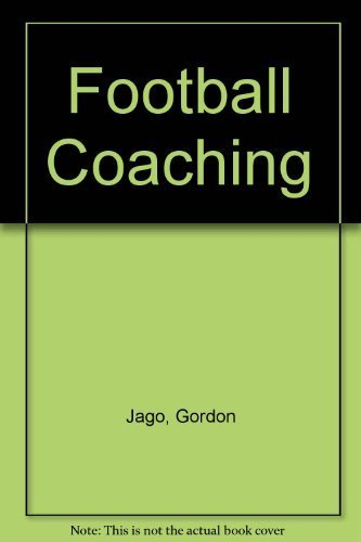 9780091215415: Football coaching: For play at all levels