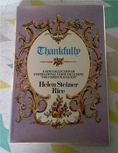 Thankfully: Rice, Helen Steiner