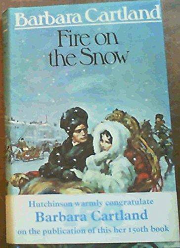 9780091219406: Fire on the Snow
