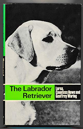 9780091220402: The Labrador Retriever