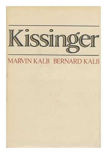 KISSINGER: Kalb, Marvin, Kalb,
