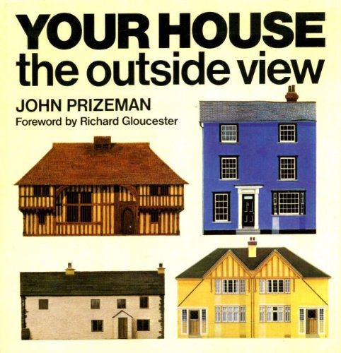 9780091223809: Your house, the outside view (A Blue Circle book)