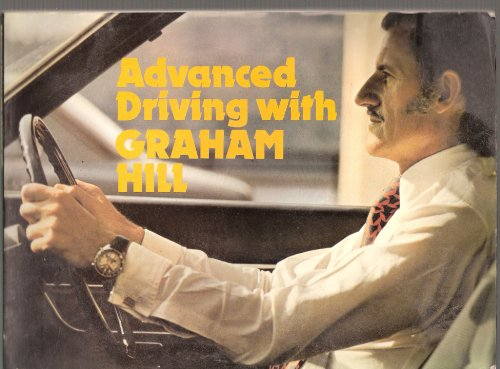 9780091227814: Advanced Driving with Graham Hill