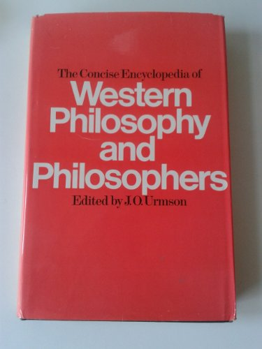 9780091228507: The Concise Encyclopaedia of Western Philosophy and Philosophers