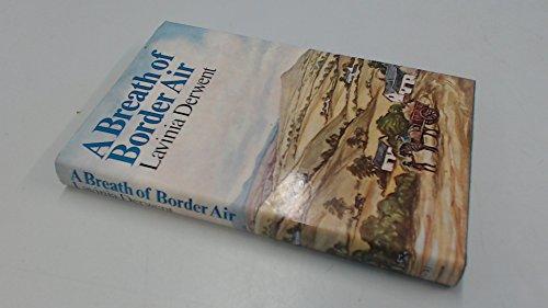 9780091228606: Breath of Border Air