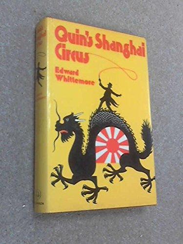 9780091230500: Quin's Shanghai Circus
