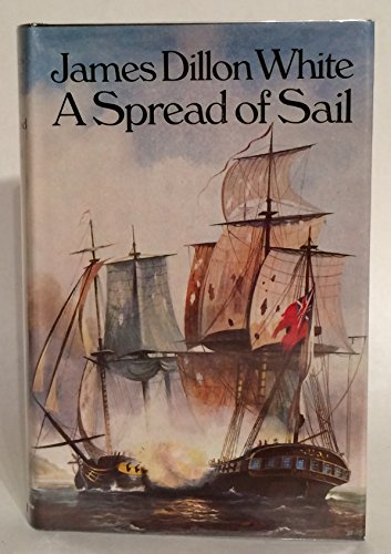 9780091230807: A spread of sail