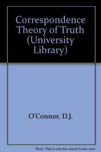 9780091232016: The Correspondence Theory of Truth
