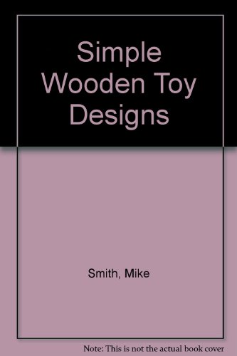 9780091233501: Simple Wooden Toy Designs