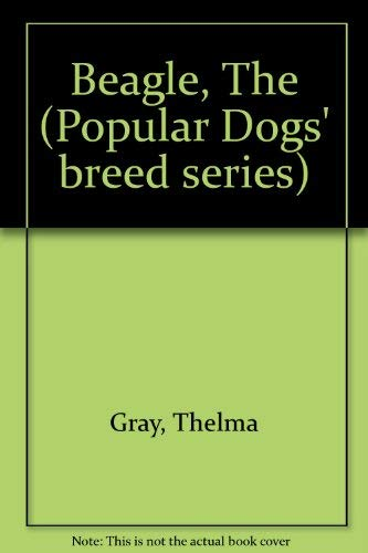 9780091234003: The beagle (Popular Dogs' breed series)