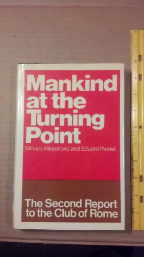 9780091234706: Mankind at the Turning Point: The Second Report to the Club of Rome