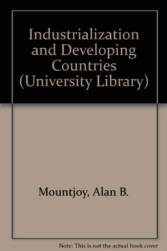 9780091236205: Industrialization and developing countries