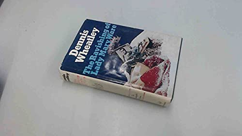 9780091237103: The Ravishing of Lady Mary Ware (Lymington edition)
