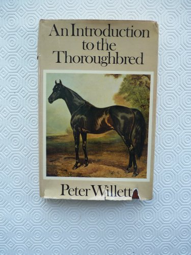 9780091237400: Introduction to the Thoroughbred