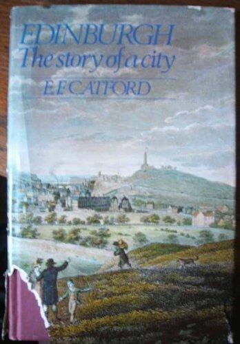 9780091238506: Edinburgh: The Story of a City