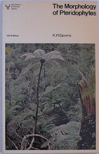 The morphology of pteridophytes: The structure of: K. R Sporne