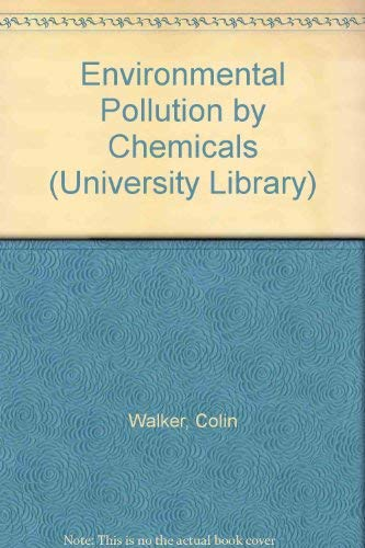 9780091238919: Environmental pollution by chemicals