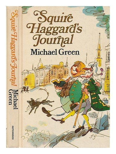 Squire Haggard's journal: Michael Frederick Green