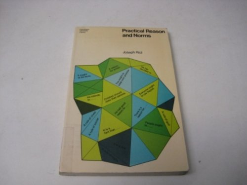9780091239817: Practical Reason and Norms (University Library)