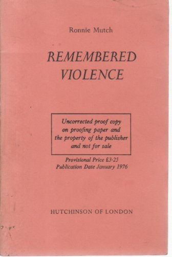 9780091241308: Remembered Violence