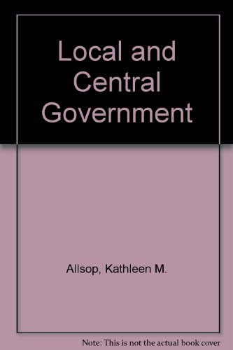9780091242510: Local and Central Government