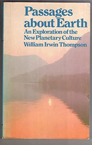 9780091243012: Passages About Earth: Exploration of the New Planetary Culture