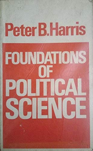 9780091246716: Foundations of political science