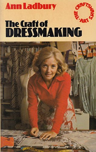 9780091246815: The Craft of Dressmaking (The craftsman's art series)