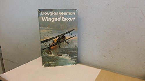 Winged Escort: Reeman, Douglas