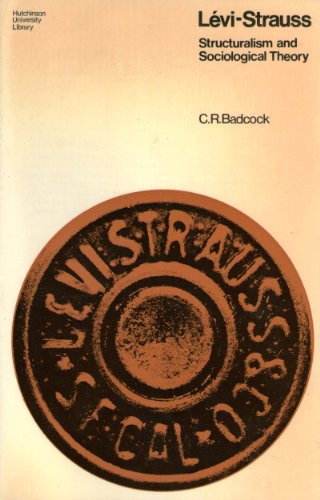 9780091248314: Levi-Strauss: Structuralism and sociological theory (Hutchinson university library)